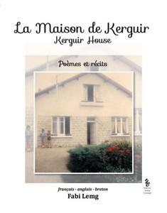 LA MAISON DE KERGUIR / KERGUIR HOUSE