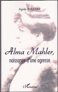 Alma Mahler, naissance d'une ogresse