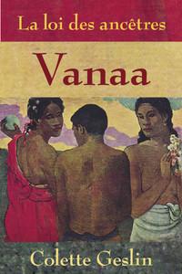 La loi des ancêtres: VANAA, tome 1(e-book Amazon pour Kindle...