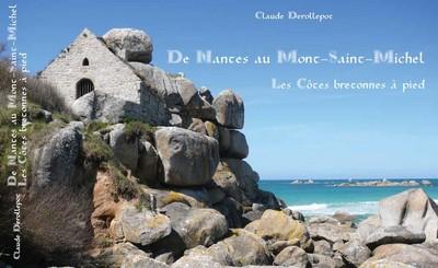 """""""De Nantes au Mont-Saint-Michel"""" : Les Côtes bretonnes à pie..."""