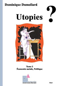 Utopies ? - Tome 2 - Économie sociale, politique