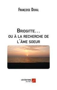 Bridgitte ... ou à la recherche de l'âme soeur