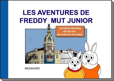 Les Aventures de Freddy MUT Junior - Tome IV «Les deux femme...