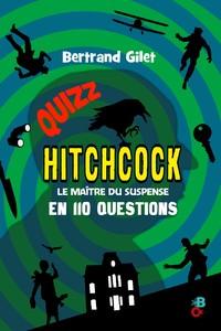 Quizz Hitchcock: le maître du suspense en 110 questions