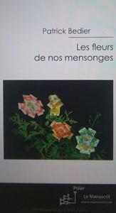 LES FLEURS DE NOS MENSONGES