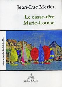 Le casse-tête Marie-Louise