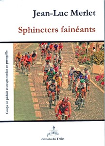 Sphincters fainéants