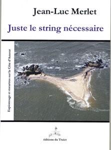 Juste le string nécessaire