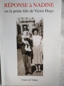 Réponse à Nadine ou la petite fille de Victor Hugo