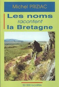 Les noms racontent la Bretagne