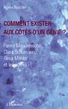 Comment exister aux côtés d'un génie, Fanny Mendelssohn, Cla...