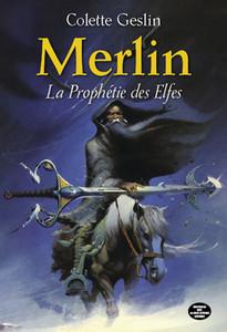 Merlin: La prophétie des elfes, t.1 broché et e-book Amazon ...