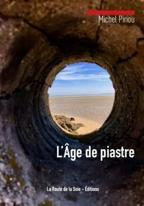 L'Age de piastre