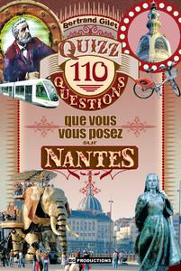 Quizz 110 questions que vous vous posez sur Nantes