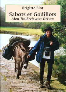 Sabots et godillots, mon Tro Breiz avec Grisou
