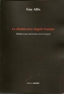 En chemin avec Angèle Vannier
