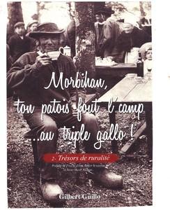 Morbihan, ton patois fout l'camp...au triple gallo 2-Trésors...