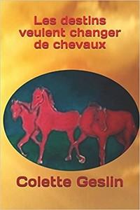 Les destins veulent changer de chevaux