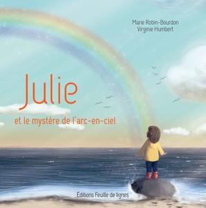 Julie et le mystère de l'arc-en-ciel