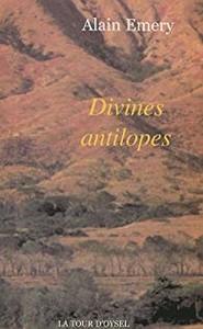 DIVINES ANTILOPES