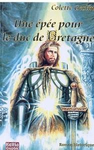 Une épée pour le duc de Bretagne