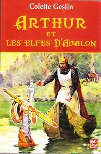 Arthur et les elfes d'Avalon ***