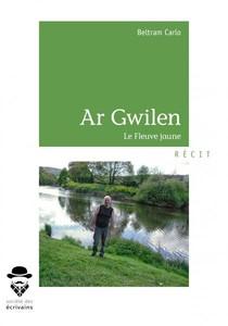 AR GWILEN (Le fleuve jaune)
