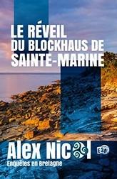Le réveil du blockhaus de Ste Marine