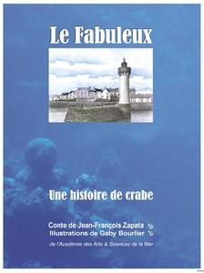 Le Fabuleux - Une histoire de crabe