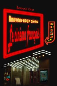 Amusons-nous avec le cinéma français!