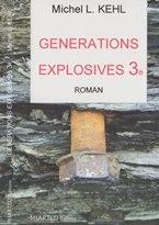 GENERATIONS EXPLOSIVES 3