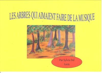Les arbres qui aimaient faire de la musique