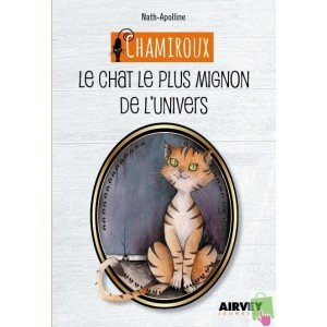 """""""Chamiroux- Le chat le plus mignon de l'Univers"""""""