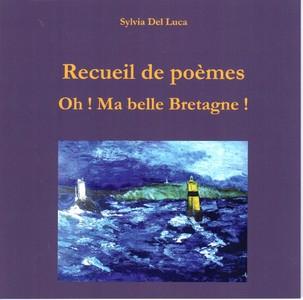 Recueil de Poèmes Oh ! Ma belle Bretagne !