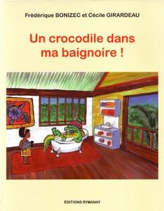 Un crocodile dans ma baignoire !