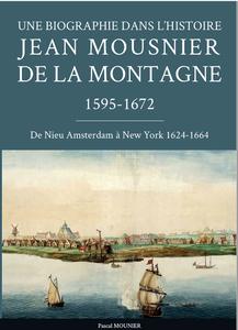 Jean Mousnier de la Montagne 1595 - 1672