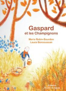 Gaspard et les champignons