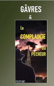 GÂVRES & la COMPLAINTE du PECHEUR