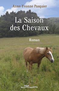 La saison des chevaux