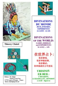 Divinations du Monde, jeux, énigmes, expériences, en société...