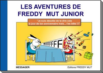 Les Aventures de Freddy MUT Junior - Tome I «Je suis désolée...