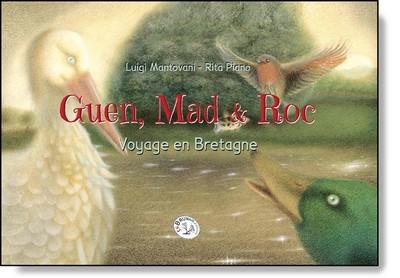 Guen, Mad et Roc voyage en Bretagne