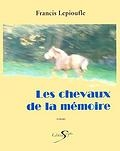 Les chevaux de la mémoire