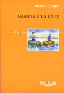 Gamins d'la Côte - Anecdotes salées – 1ère édition