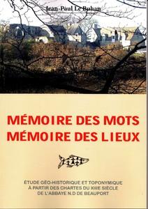 Mémoire des mots, Mémoire des lieux