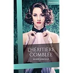 L'HERITIERE COMBLEE