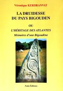 La Druidesse du Pays Bigouden ou l'Héritage des Altantes