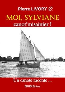 Moi SYLVIANE, canot'misainier...