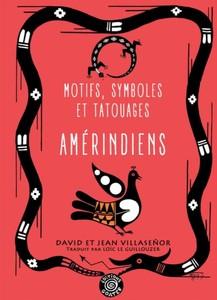 Motifs, symboles et tatouages amérindiens