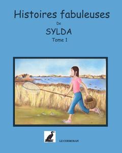 Histoires fabuleuses de Sylda Tome1